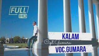 GUMARA - KALAM - FULL HD VIDEO QUALITY