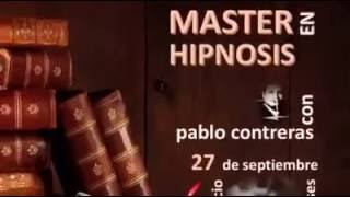 CURSO MASTER EN HIPNOSIS impartido por el Especilista Dr. Pablo Contreras Z.