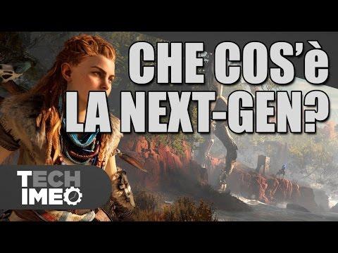 Che cos'è la Next-Gen? E' già realtà?