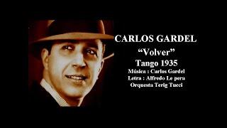 Carlos Gardel - Volver - Tango