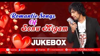 Romantic Songs Of Sonu Nigam | Audio Jukebox | Bollywood Hits