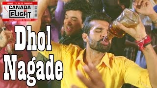 New Punjabi Songs 2016 ● Dhol Nagade Song ● Canada Di Flight ● New Punjabi Movie/Film