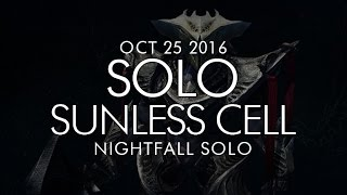 Destiny -  Solo Sunless Cell Nightfall - October 25, 2016 - Weekly Nightfall Solo