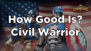 How Good Is Civil Warrior? - Marvel Contest of Champions