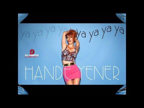 Hande Yener Ya Ya Ya Ya Official Audio
