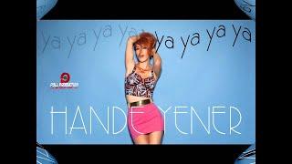 Hande Yener - Ya Ya Ya Ya ( Official Audio )