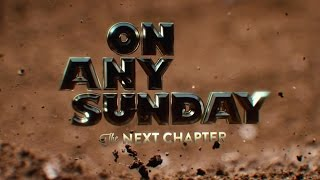 On Any Sunday, The Next Chapter - Official Trailer