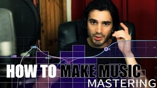 How to MASTER your own songs!