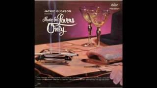 Jackie Gleason Music For Lovers Only  NEW!! Reissued 16 Track GMB