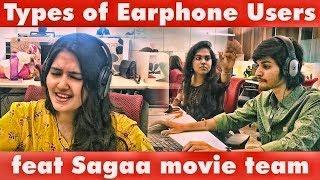 Types of Earphone Users   feat Sagaa movie team