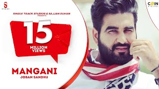 New Punjabi Songs 2016 | Mangni | Joban Sandhu | Top New Latest new Punjabi songs 2016