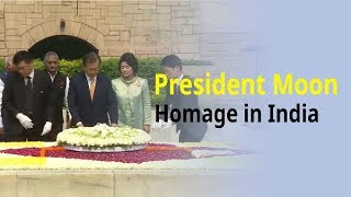 President Moon pays homage to Gandhi in India.