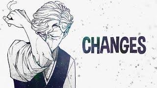 Nightcore - Changes ~ (Lyrics)