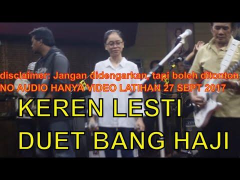 KEREN DUET LESTI RHOMA IRAMA Lagu pertemuan, latihan 26 sept 2017