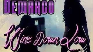 Demarco - Wine Down Low - February 2014