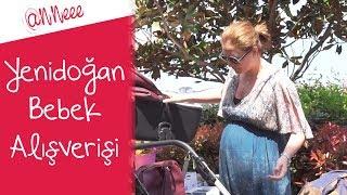 Hamilelik Günlüğüm | Yenidoğan Bebek Alışverişi - 4