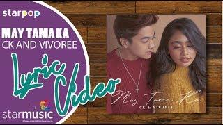 CK x Vivoree - May Tama Ka (Official Lyric Video)