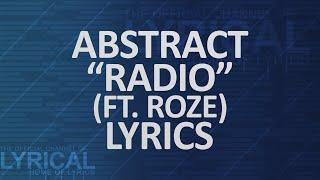 Abstract - Radio (Ft. RoZe) (Prod. Drumma Battalion) Lyrics