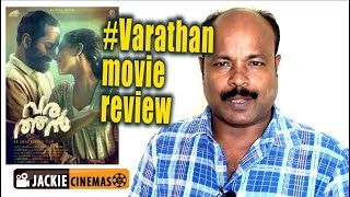 varathan malayalam movie review in Tamil  by jackie sekar #varathan