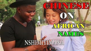 Chinese On African Names For The First Time