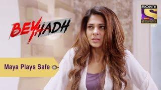 Your Favorite Character   Maya Plays Safe   Beyhadh