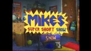 I MISS MIKE SUPER SHORT SHOW