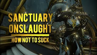 Warframe Sanctuary Onslaught Guide: How to Maintain Efficiency + Best Warframes to Use