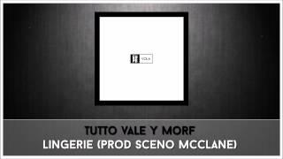7. Tutto Vale y Morf - Lingerie (prod Sceno McClane) [EUPB vol.6]