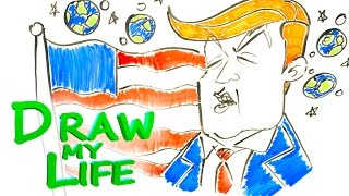 DRAW MY LIFE - Donald Trump (The Musical)