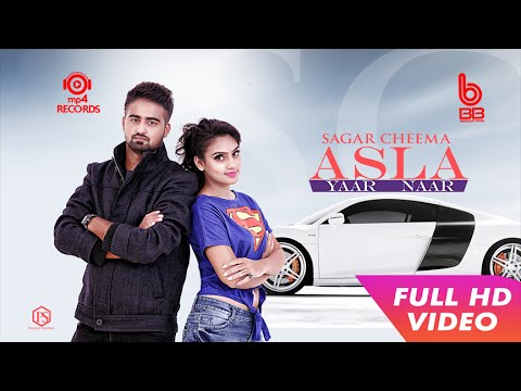 Xxx Mp4 Asla Yaar Naar Full Video Sagar Cheema Latest Punjabi Songs 2016 Mp4 Records 3gp Sex