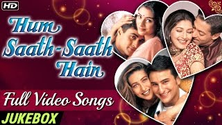 HUM SAATH SAATH HAIN Full Video Songs (HD) | Most Popular Bollywood Hindi Songs | Video Jukebox