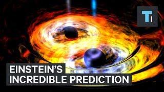 Einstein made an unbelievable prediction 100 years ago