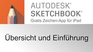 SketchBook für iPad | Autodesk - Gratis App für Zeichner - Übersicht und erste Schritte