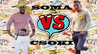 """VV CSOKI VS VV SOMA """"A NAGY ÖSSZECSAPÁS"""" !!!"""