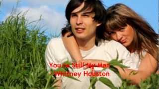 You're Still My Man - Whitney Houston (Lyric video)