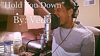 DJ Khaled - Hold You Down ft. Chris Brown, August Alsina, Future, Jeremih (Cover) By @VedoTheSinger