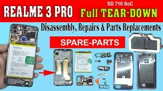 Realme 3 Pro Full Tear Down, Disassembly, Repairs & Parts Replacements..