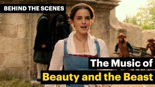 Beauty and the Beast - How Emma Watson and the cast brought the songs to life