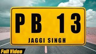 New Punjabi Songs 2015 | PB13 | Jaggi Singh feat Manni  [Hd] | Latest Punjabi Songs 2015