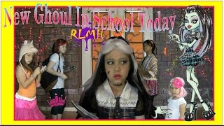 Real Live Monster High | 'New Ghoul in School Today' - Creative Princess