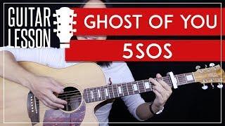 Ghost Of You Guitar Tutorial - 5SOS Guitar Lesson |Studio Version + Easy chords + Guitar Cover|