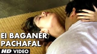 Ei Baganer Pachafal | Hot Video Song Bengali | Jatar Maye | Pipasha Biswas