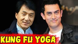 Kung Fu Yoga Movie | Aamir Khan & Jackie Chan To Star Together
