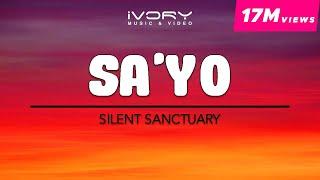 Silent Sanctuary - Sa'yo (Official Lyric Video)