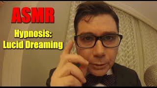 ASMR Hypnosis Lucid Dreaming