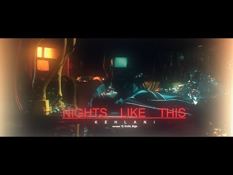 Xxx Mp4 Kehlani Nights Like This Feat Ty Dolla Ign Official Music Video 3gp Sex
