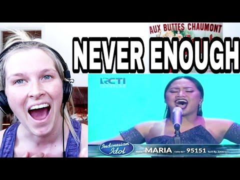 MARIA - NEVER ENOUGH ( INDONESIAN IDOL )   REACTION
