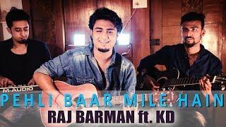 Pehli Baar Mile Hain   Salman Khan   Official Video Song 2017   Raj Barman ft. KD