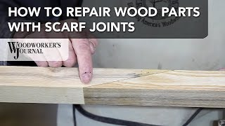 How Repair Project Parts with Scarf Joints   Woodworking