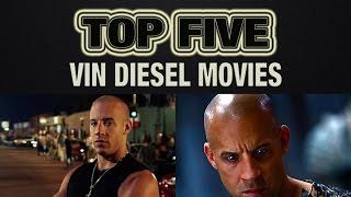 Top 5 Vin Diesel Movies - Schmoes Know